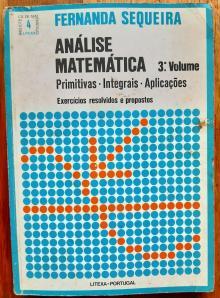 Análise matemática 3 Volume - Fernanda Sequeira