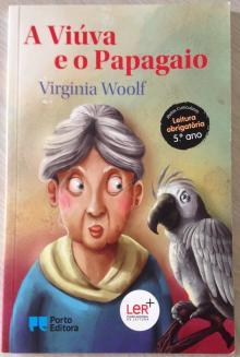 A Viúva e o Papagaio - Virginia Woolf