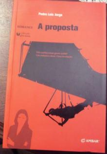 A proposta - Pedro Luís Borges...