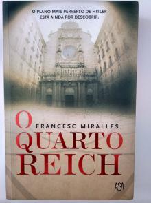 O Quarto Reich - FRANCESC MIRALLES