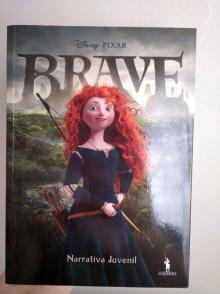 Brave - Narrativa Juvenil - Walt Disney