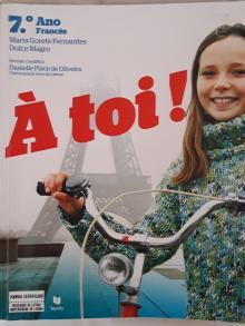 À TOI! Francês - 7ºano - Maria Gorete Fernandes; D...