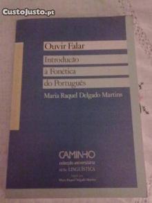 Ouvir Falar. Introdução à Fonética do Português - Maria Raquel Delgado Mar...