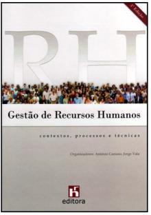 Gestão de Recursos Humanos - Contextos, processos e técnicas - António Caetano, Jorge V...