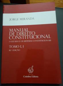 Manual de Direito Constitucional - O Estado e os Sistemas Constitucionais - Jorge Miranda
