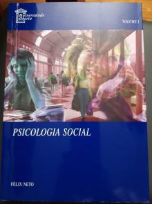Psicologia Social - Volume I - Félix Neto