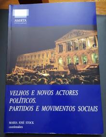 Velhos e Novos Atores Políticos. Partidos e Movimentos Sociais - Maria José Stock