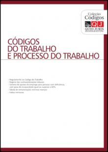 Códigos do Trabalho e Processos do Trabalho - Pedro Ortins de Bettencou...