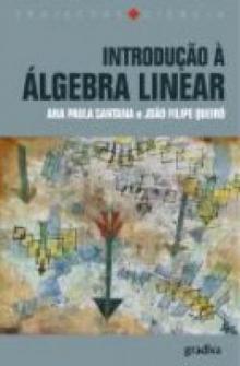 Introdução à Álgebra Linear - Ana Paula Santana e João