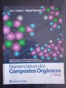 Nomenculatura dos Compostos Orgânicos - Luís S. Campos, Miguel M...