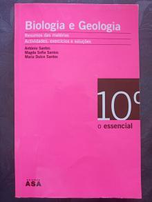 Biologia e Geologia - O Essencial - 10º Ano - António Santos, Magda Sa...