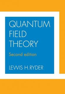 Quantum Field Theory - Lewis H. Ryder