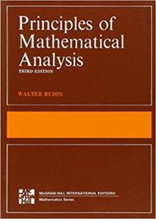 Principles of Mathematical Analysis - Walter Rudin