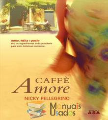 Caffè Amore - Nicky Pellegrino...