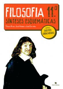 Filosofia 11º Sínteses Esquemáticas - Fátima Alves...