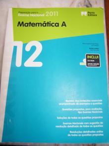 Preparação para o Exame Nacional 2011: Matemática A - Maria Augusta F