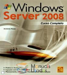 Windows Server 2008 - Curso Completo - António Rosa