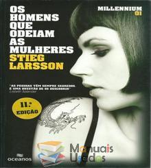Os Homens Que Odeiam As Mulheres - Stieg Larsson...
