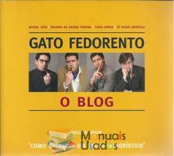 Gato Fedorento: o blog - Miguel Góis / Ricardo de...