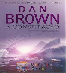 A Conspiração - Dan Brown...