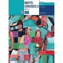 Mots Croisés 3 Nível 3 (Manual e Caderno de Actividades) - Suzana Costa e Luísa Pac...