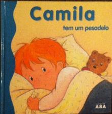 Camila Tem Um Pesadelo - Aline de Petigny