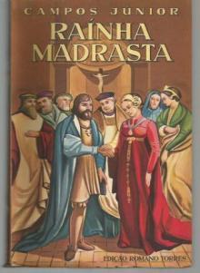 Rainha madrasta (4 Vols,) (Portes Pagos)