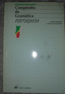 Compêndio de Gramática Portuguesa - A. Gomes Ferreira e J. Nu...