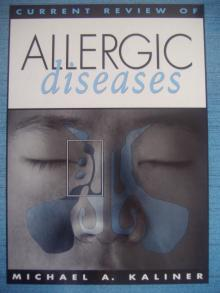 Allergic Diseases current review
