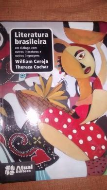 Literatura Brasileira - Em Diálogo Com Outras Literaturas... - 5ª Ed. 2013 - Nova Ortografia