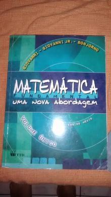 Matemática Fundamental - Uma Nova Abordagem - Vol. Único - Ensino Médio