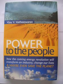 Power to The People - Vijay V. Vaitheeswaran