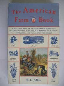 The American Farm Book - R. L. Allen