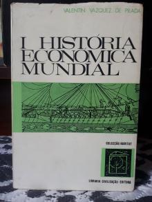 História Económica Mundial - Valentin Vazquez de Prada