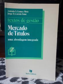 Mercado de Títulos: uma abordagem integrada - António S. Gomes Mota, J...