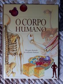 O Corpo Humano: um guia ilustrado da anatomia humana - -----