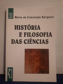 História e Filosofia das Ciências - Maria da Conceição Burg...