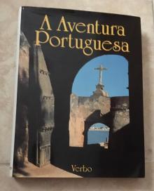 A Aventura Portuguesa - Augusto Pereira Brandão ...