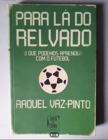 Para Lá do Relvado - Raquel Vaz-Pinto