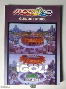 Mordillo: Guia do Futebol - Guillermo Mordillo