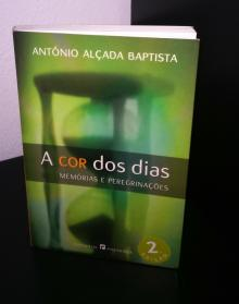 A Cor dos Dias - Memórias e Peregrinações