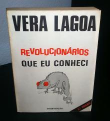 Revolucionários que eu conheci