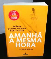 Amanhã à Mesma Hora -Diário de uma Stripper Portuguesa
