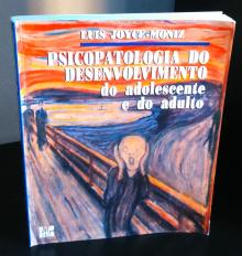 Psicopatologia do Desenvolvimento do Adolescente e do Adulto