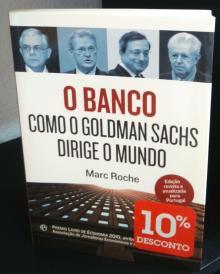 O Banco-Como o Goldman Sachs dirige o mundo