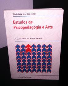 Estudos de Psicopedagogia e Arte - Arquimedes da Silva Santo...
