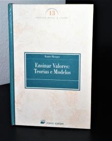 Ensinar Valores:Teorias e Modelos