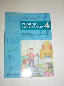 Pequenos Matemáticos - 4º Ano Ensino Básico