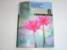 Matemática Dinâmica 8º ano – 2. Álgebra I e Geometria II – Caderno Atividades - Luísa Faria e Alexadre A...