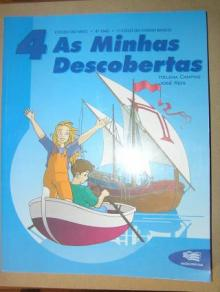 As Minhas Descobertas - Estudo do Meio 4º Ano - Helena Campos, José Reis...